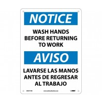 Warning Sign-NOTICE WASH HANDS BEFORE RETURNING TO WORK Bilingual Sign